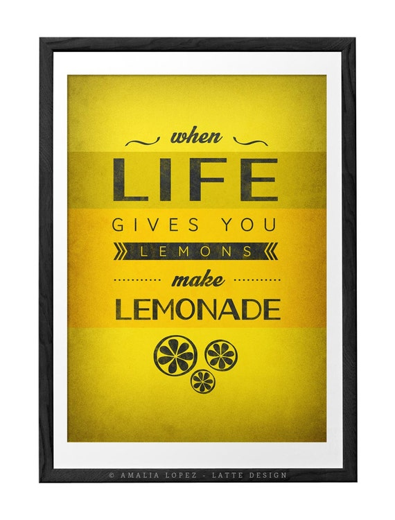 When Life Gives You Lemons Yellow Print Motivational Quote Etsy