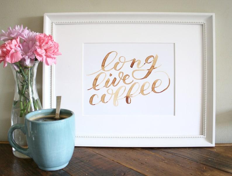 Long Live Coffee Art Print image 0