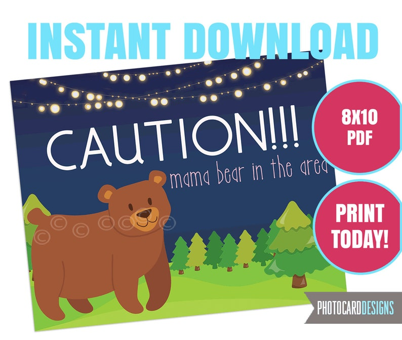 CAUTION Mama Bear in Area Sign Camping Party Camping Sign image 0