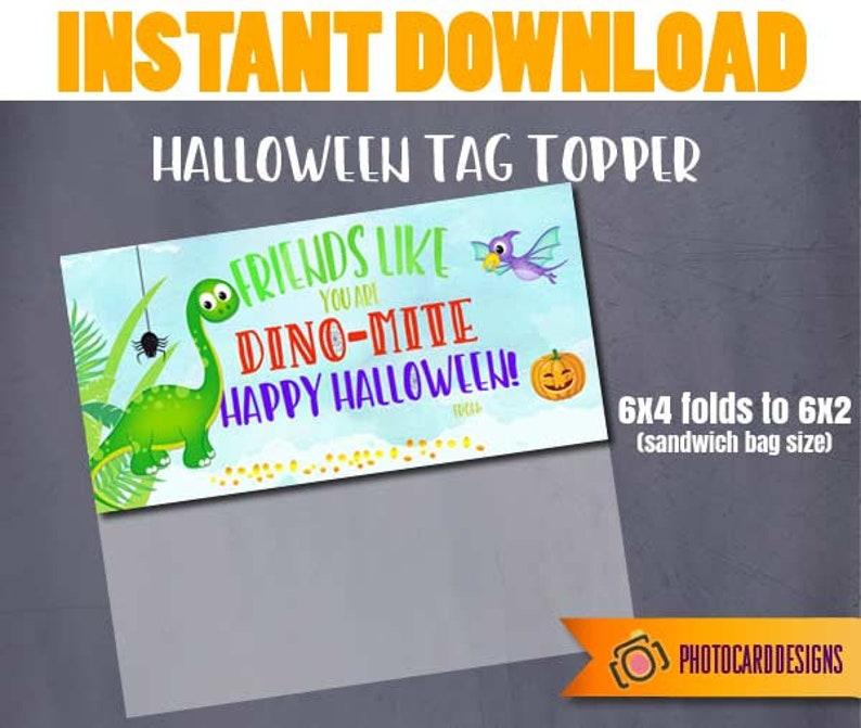 Dinosaur Treat Bag Topper Dino Mite Dinosaur Halloween Tag image 0