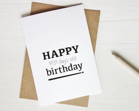 25th Birthday Card Funny Birthday Card Happy 9131 Days Etsy