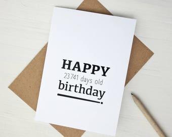 Funny 65th birthday card Happy 23741 days old birthday greeting card 65th birthday gift