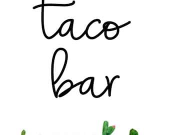 Taco Bar Sign - The Little Party Barn