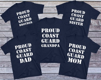 289c22e0 Coast Guard Family Shirt, Coast Guard Mom, Coast Guard Dad, Coast Guard  Wife, Coast Guard Graduation, Coast Guard Brother, Coast Guard Gifts