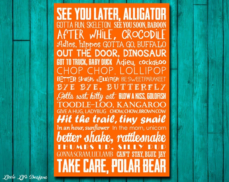 photo regarding See You Later Alligator Poem Printable named Goodbye Indicator. Watch On your own Later on Alligator. Just after Although Crocodile. Subway Artwork. Nursery Rhyme. Trainer Decor. Childrens Artwork. 5 Hues Involved!