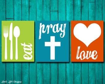 Eat Pray Love. Kitchen Decor. Dining Room Decor. Kitchen Wall Art. Dining Room Art. Kitchen Sign. Home Decor. Christian Home Decor. 3 Signs!