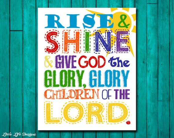 Rise And Shine Give God The Glory Sign Childrens Decor Christian Decor Christian Wall Art Christian Nursery Children Of The Lord