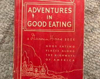 Duncan Hines Book: Adventures in Good Eating