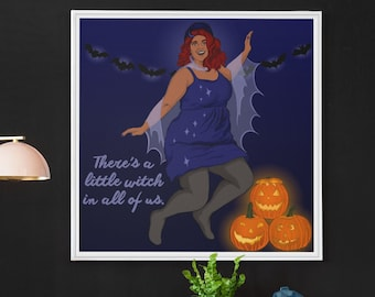 Halloween Decoration: There's A Little Witch In All Of Us, Witch Print