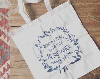 Feminist Tote Bag: A Woman's Place Is In The Resistance, resist, not my president