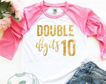 Ten Year Old Birthday Shirt Double Digits For Girls 10 Gift Girl Outfit