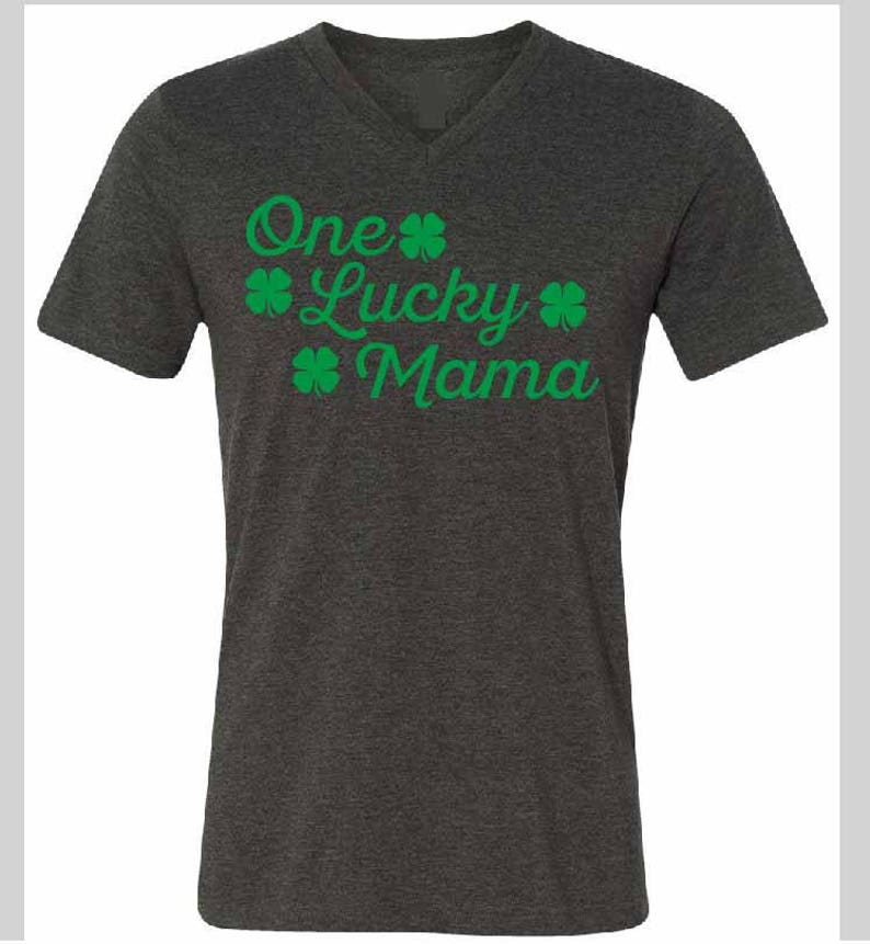 7b8d1a8ee One Lucky Mama Shirt St Patricks Day V Neck Party Shirts | Etsy