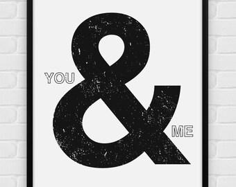 You & Me - Printable Poster - Digital Art, Download and Print JPG
