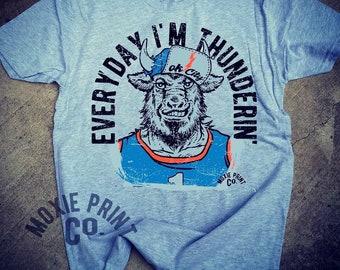 Everyday I m Thunderin OKC Thunder shirt with Buffalo de486ceb59