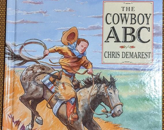 "Vintage Book ""The Cowboy ABC"" Chris Demarest – First Edition 1999"