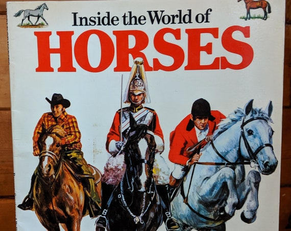 """Vintage Book """"Inside the World of Horses"""""""