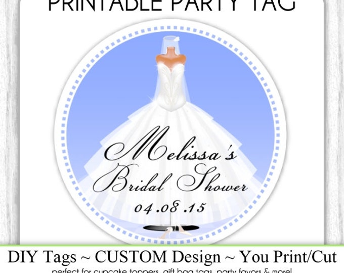 CUSTOM Printable Wedding Favor, Engagement Party, Bridal Favor, Wedding Shower Printable, Custom Tag, DIY Cupcake Topper, You Print, You Cut