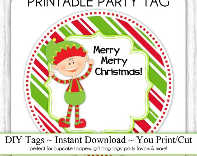 Christmas Elf Printable Tags, Xmas Tags, DIY Party Tags, You Print, You Cut, INSTANT DOWNLOAD