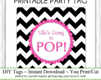 Instant Download - Hot Pink and Black Chevron She's Going to Pop, Baby Shower Printable Party Tag, Square Tag, DIY, You Print, You Cut