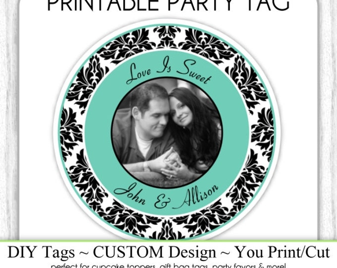 CUSTOM Photo Favor Printable, Engagement Party or Bridal Favor, Wedding Shower Printable, Custom Tag, DIY Cupcake Topper, You Print, You Cut