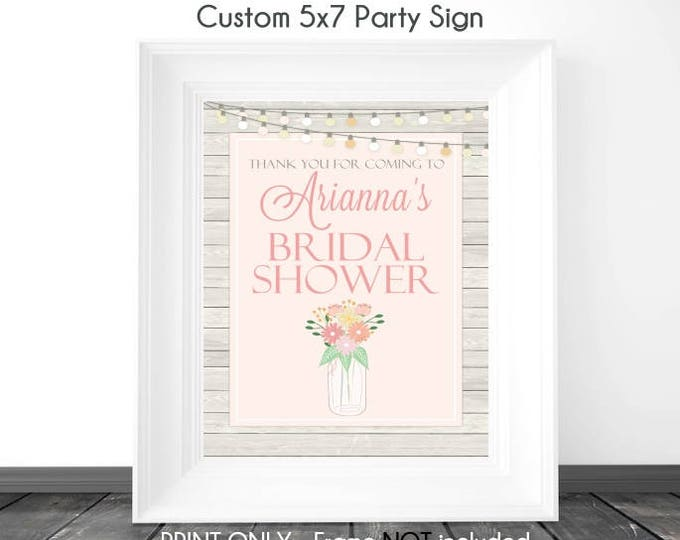 CUSTOM 5x7 Mason Jar Bridal Shower Sign, Printable Sign, DIY Sign, Wedding Shower, Baby Shower