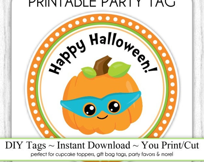 Halloween Printable Tags, Cute Pumpkin Tags, DIY Party Tags, You Print, You Cut, INSTANT DOWNLOAD