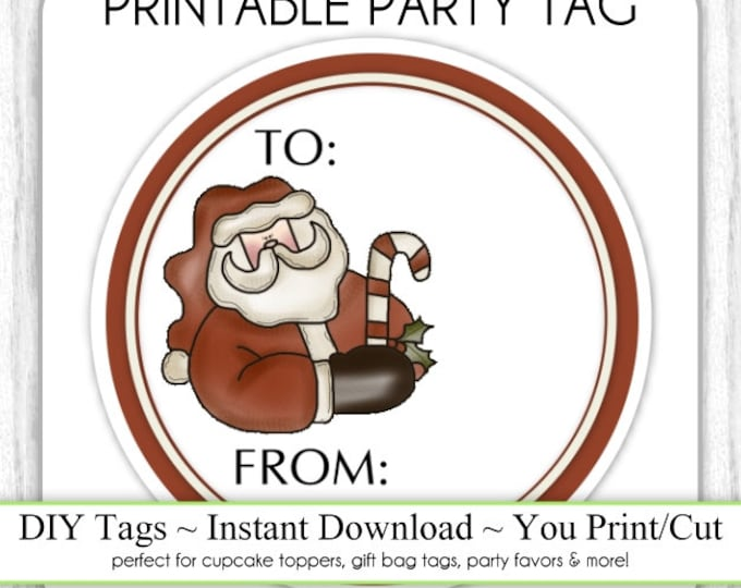 Santa To From Christmas Printable Tags, Xmas Tags, DIY Party Tags, You Print, You Cut, INSTANT DOWNLOAD