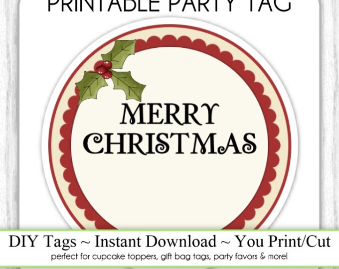Christmas Printable Tags, Holiday Printables, Xmas Tags, Holly DIY Party Tags, You Print, You Cut, INSTANT DOWNLOAD