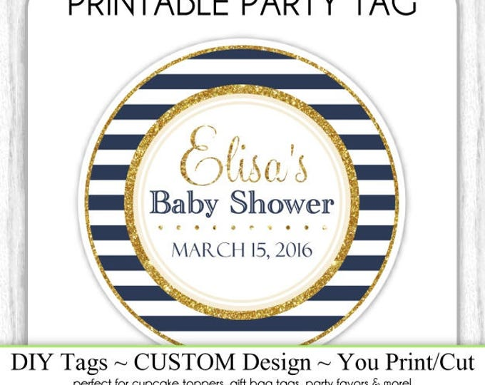 CUSTOM Printable Baby Shower Favor Tag, Navy Stripe and Gold Printable Tag, DIY Cupcake Topper, You Print, You Cut
