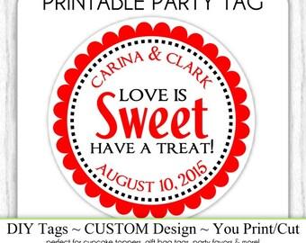 CUSTOM Printable Wedding Favor, Engagement Party, Bridal Favor, Wedding Shower Printable, Custom Tag, DIY Cupcake Topper, You Print, You Cut