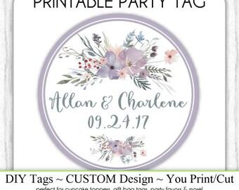 CUSTOM Wedding Favor Tag, Engagement Party or Bridal Favor, Purple Watercolor Wedding Printable, Custom Tag, DIY Cupcake Topper, You Print