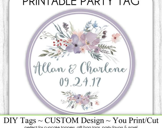 CUSTOM Wedding Favor Tag, Engagement Party or Bridal Favor, Purple Watercolor Wedding Printable, Custom Tag, DIY Cupcake Topper, You Print