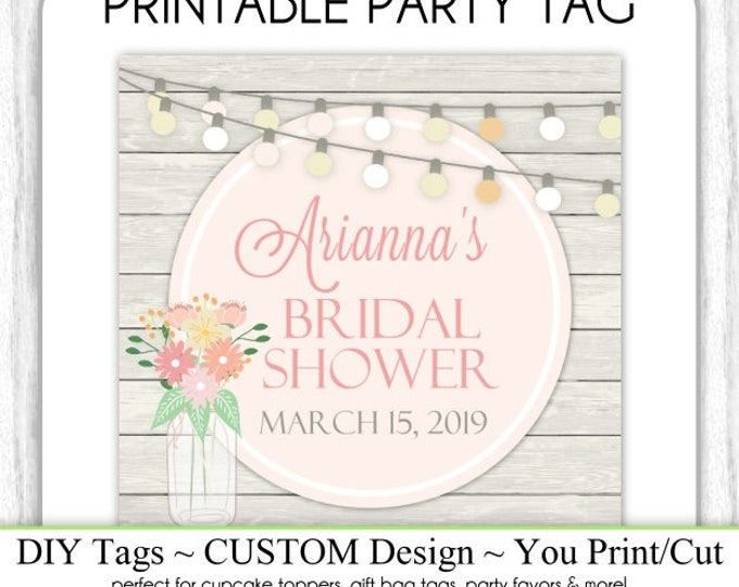 CUSTOM Bridal Shower Label, Favor, Wedding Shower Printable, Custom Square Tag, DIY Cupcake Topper, You Print, You Cut