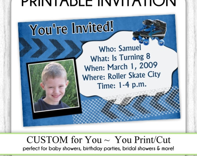 Boy Birthday Invite, Roller Skating Invitation, Birthday Roller Blade Invite, Digital Design - CUSTOM for You - 4x6 or 5x7 size - YOU print