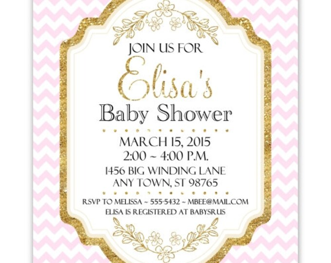 Baby Shower Invitation, Pink Chevron and Gold Baby Shower Invite, DIY Invitations, Customized for you - 4x6 or 5x7 size - YOU print