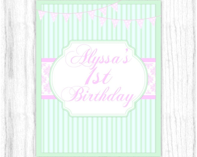 1st Birthday Printable PARTY SIGN, CUSTOM 8x10 Printable, Shabby Chic First Birthday Sign, Greens and Pinks, You Print, You Cut