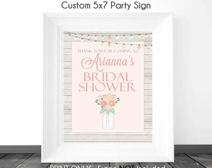 CUSTOM 5x7 Mason Jar Bridal Shower Sign, Printable Sign, DIY Sign, Wedding Shower, Baby Shower