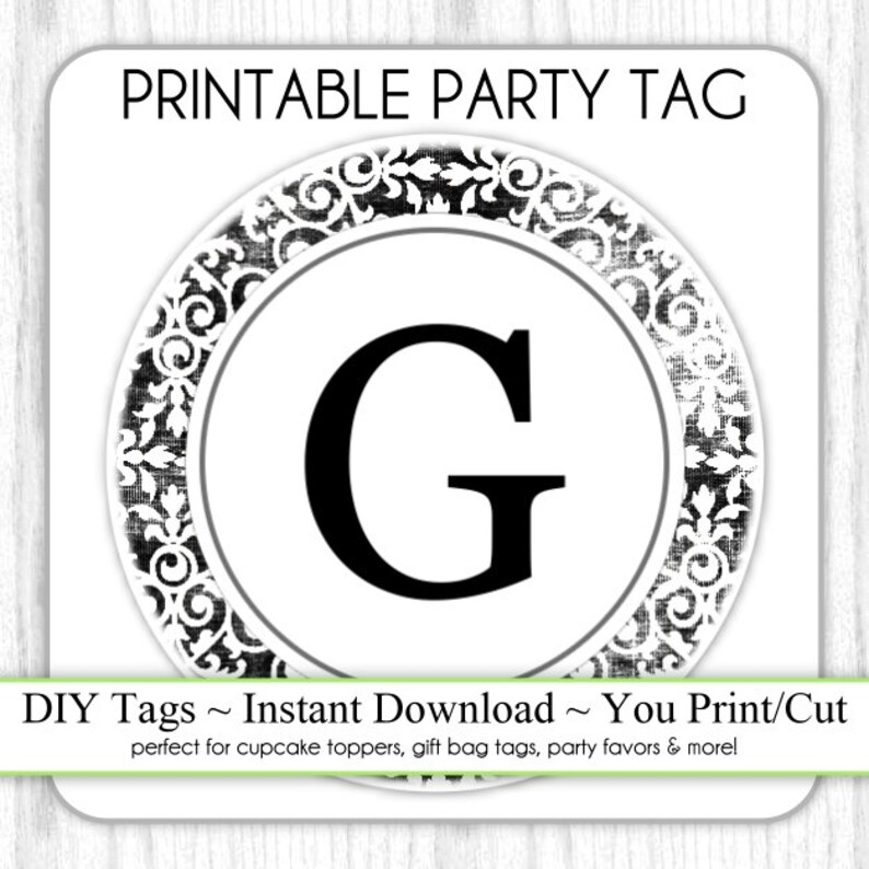 e16277848 Instant Download LETTER G Damask Party Tag Monogram Party