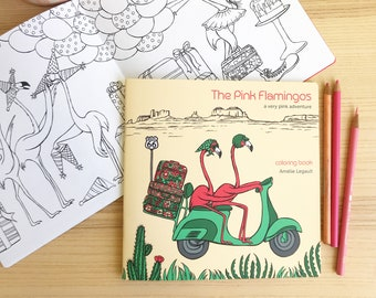 Coloring book, The Pink Flamingos, a very pink adventure, English version