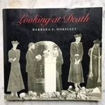 Post Mortem Photography - Looking at Death by Barbara Norfleet, 1993, First Edition