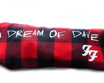 I Dream of Dave Sleep Pillow - Foo Fighters Inspired - OR Custom Lavender Filled Sleep Pillow With Decal - YOUR Logo or Name