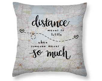 Long Distance Gift Love Quotes Decorative Throw Pillows Long Distance  Relationship Pillow Moving Away Gifts Map Throw Pillow Boyfriend Gift ac6e0d6037