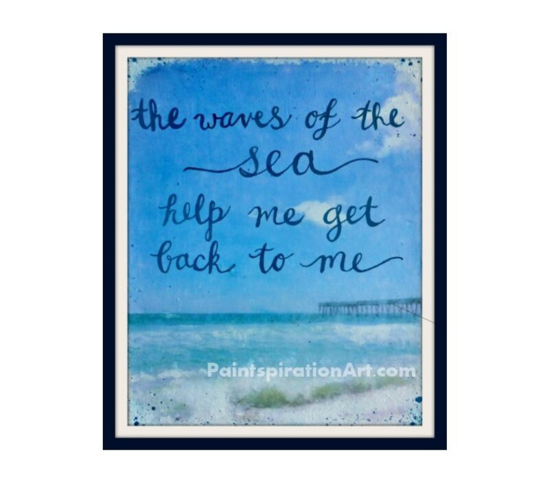Waves Of The Sea Beach Art Print Beach Quotes Sayings Etsy