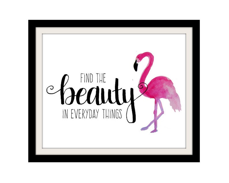 Flamingo Print Girl Quotes Find the Beauty Pink and Black image 0