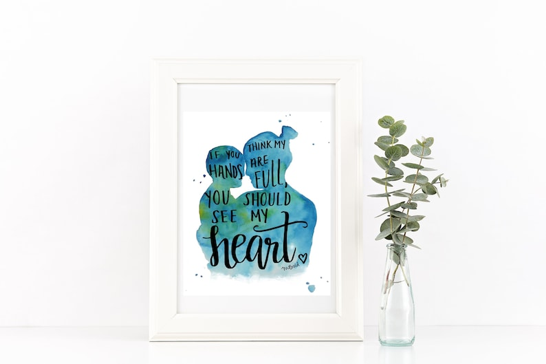 Mom Quote Print Watercolor Painting Nursery Art Mothers Day Gift for New  Mom - If You Think My Hands Are Full Baby Quotes Motherhood Art