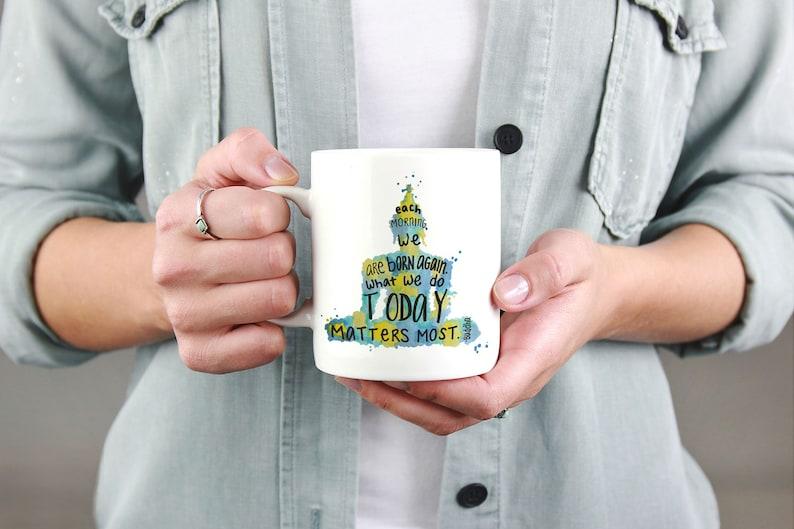 Inspirational Quote Mug Inspirational Cofee Mug Buddha Quote image 0