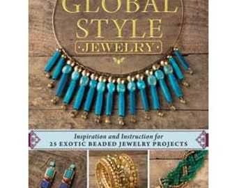 GLOBAL STYLE JEWELRY by Anne Potter