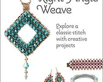 Beader's Guide: Right-Angle Weave,Explore Classic Stitch with Creative Projects,  Paperback