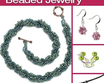 The Absolute Beginners Guide: Stitching Beaded Jewelry, Everything You Need to Know to Get Started