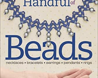Stitching with a Handful of BEADS, Carolyn Cave, Paperback, 112 pages, Kalmbach Books
